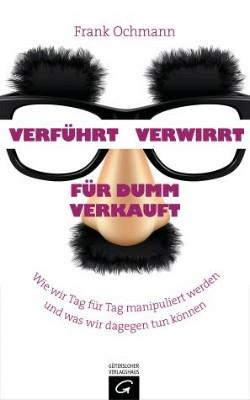 verfuehrt_verwirrt_fuer_dumm_verkauft_cover
