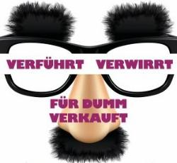verfuehrt_verwirrt_fuer_dumm_verkauft_minicover
